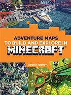 ADVENTURE MAPS TO BUILD IN MINECRAFT.
