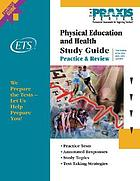Study guide for the physical education and health tests.