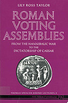 Roman voting assemblies from the Hannibalic War to the dictatorship of Caesar