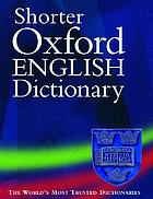 The shorter Oxford English Dictionary : on historical principles. Volume 2, N-Z.