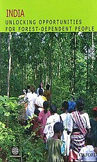 India : unlocking opportunities for forest-dependent people.