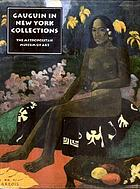 The lure of the exotic : Gauguin in New York collections
