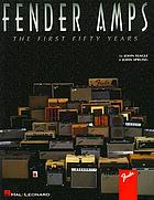Fender amps : the first fifty years