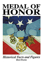 Medal of honor : historical facts & figures