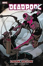Deadpool. Volume 2, Dark reign