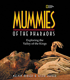 Mummies of the pharaohs : exploring the Valley of the Kings