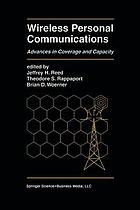 Wireless Personal Communications : Advances in Coverage and Capacity