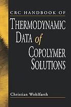 CRC handbook of thermodynamic data of copolymer solutions
