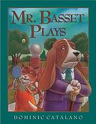 Mr. Basset plays