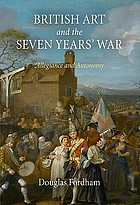 British art and the Seven Years' War : allegiance and autonomy