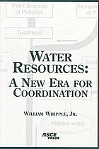 Water resources : a new era for coordination