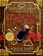 Septimus Heap: Physik ; book 3