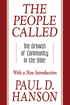 The people called : the growth of community in the Bible