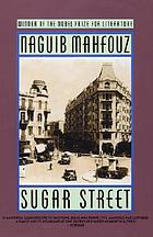 The Cairo trilogy. 3, Sugar street