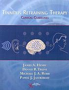Tinnitus retraining therapy : clinical guidelines