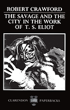 The savage and the city in the work of T.S. Eliot