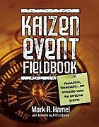 Kaizen event fieldbook : foundation, framework, and standard work for effective events