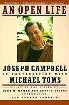 An open life : Joseph Campbell in conversation with Michael Toms