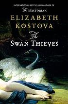 The swan thieves : a novel