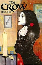 The Crow : flesh & blood