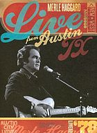 Merle Haggard : live from Austin, TX