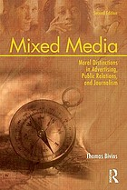 Mixed media : moral distinctions in advertising, public relations, and journalism