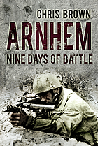 Arnhem : nine days of battle