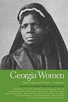 Georgia women : their lives and times. Volume 1