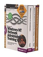 Microsoft Windows NT network administration training kit : hands-on, self-paced training for supporting version 4.0. : MCSE self-paced kit.