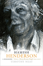 Hamish Henderson : a biography. Volume 2, Poetry becomes people (1952-2002)