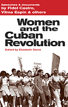 Women and the Cuban revolution : speeches & documents