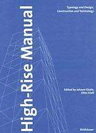 High-rise manual : typology and design, construction, and technology