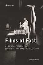 Films of fact : a history of science in documentary films and television