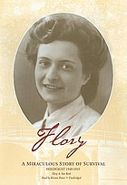 Flory : a miraculous story of survival