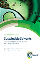 Sustainable Solvents.