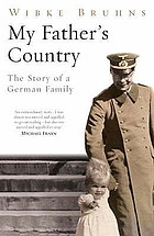 My father's country : the story of a German family