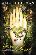 Green heart : two novels : Green angel and Green witch