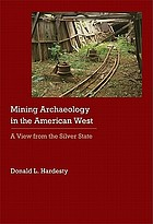 Mining archaeology in the American West : a view from the Silver State