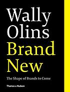 Brand New : the Shape of Brands to Come
