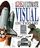 DK ultimate visual dictionary.
