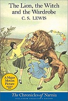 The lion, the witch and the wardrobe (CON #2) : a story for children
