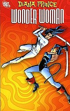 Diana Prince Wonder Woman. Volume three.