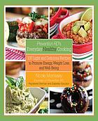 Prevention RD's everyday healthy cooking : 100 everyday recipes to promote energy, weight loss, and well-being