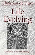 Life evolving : molecules, mind, and meaning