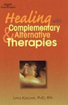 Healing with complementary & alternative therapies