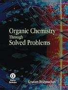 Organic chemistry through solved problems