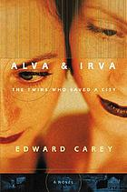 Alva & Irva : the twins who saved a city