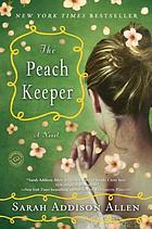 The peach keeper : a novel