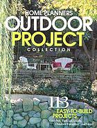 Home Planners outdoor project collection : 113 easy-to-build projects.