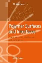 Polymer surfaces and interfaces : characterization, modification and applications ; with 18 tables